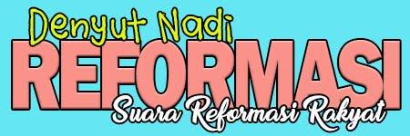 Denyut Nadi Reformasi