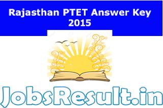 Rajasthan PTET Answer Key 2015