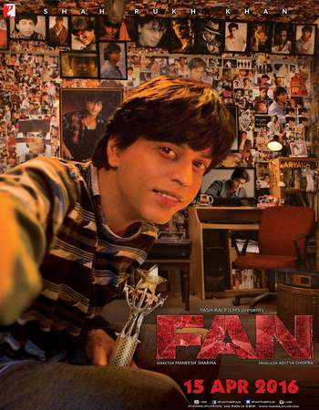 Poster Of Fan 2016 Hindi 700MB    Watch Online Free Download Worldfree4u