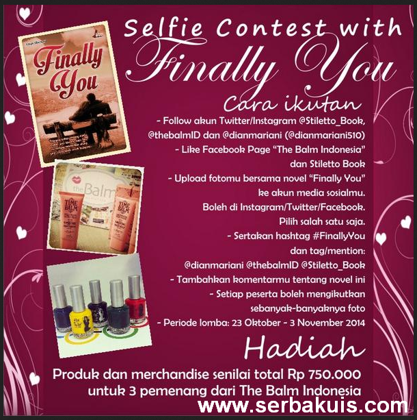 Lomba Selfie Bersama Novel Finally You Berhadiah Total 750K