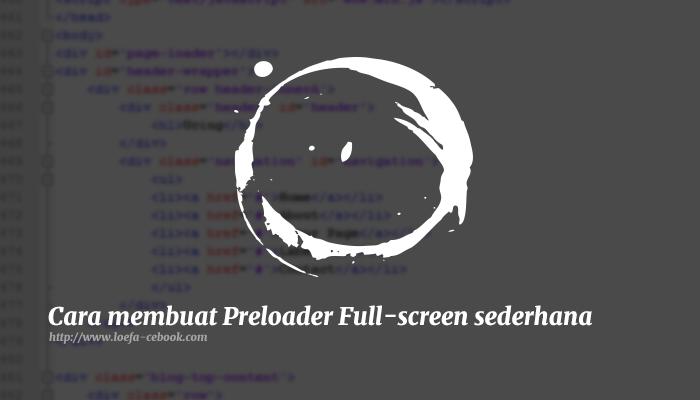 Cara membuat Preloader Sederhana