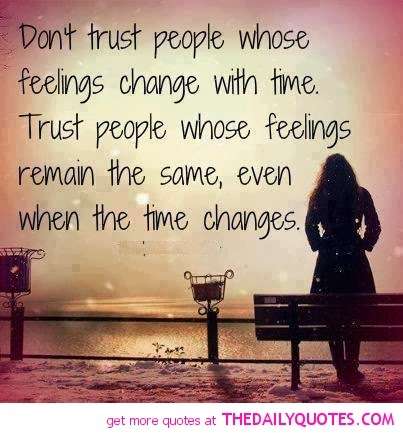 was it already  hope you liked the quotes  Next week I ll post quotes    Quotes About Trust And Loyalty