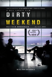 Dirty Weekend | Bmovies