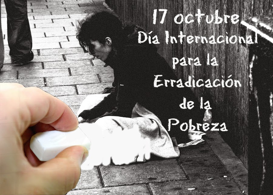 El 17 de octubre es el día internacional para la erradicación de la pobreza