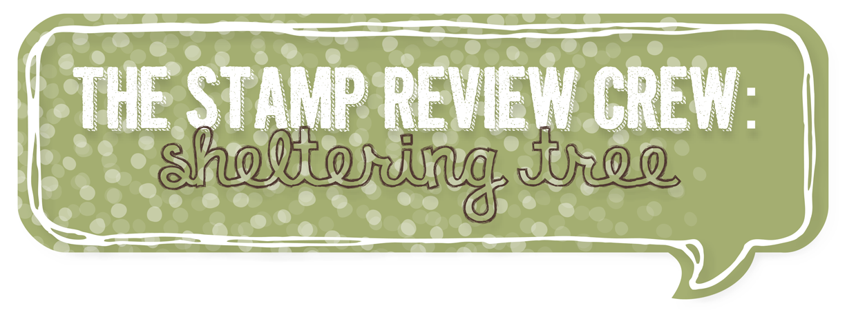 http://stampreviewcrew.blogspot.com/2015/03/stamp-review-crew-sheltering-tree.html