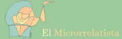 El Microrrelatista