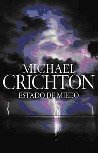 Autor: Michael Crichton Editorial: Plaza Janés Año de publicación: 2004 en USA, 2005 en España Número de páginas: 656 ISBN: 8401335647
