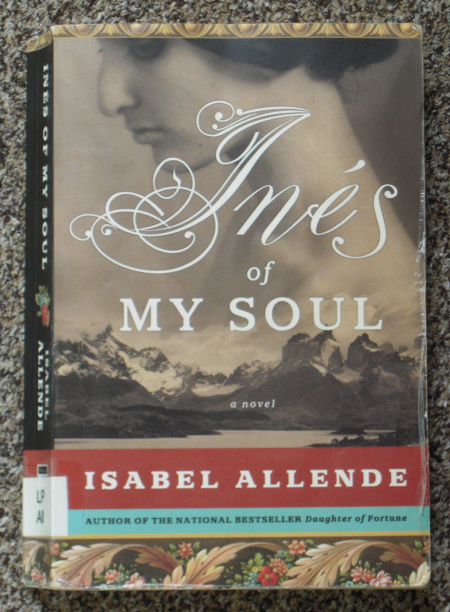 ines of my soul Inés of my soul: isabel allende's story of a real-life conquistadora by barbara lloyd mcmichael special to the seattle times.