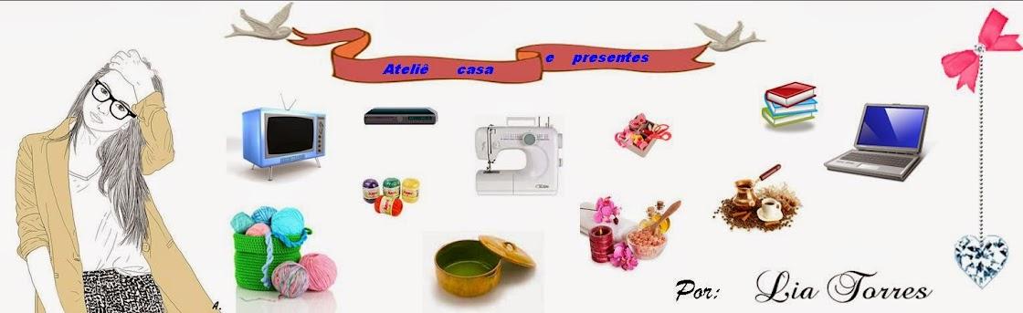 Ateliê,Casa e Presentes