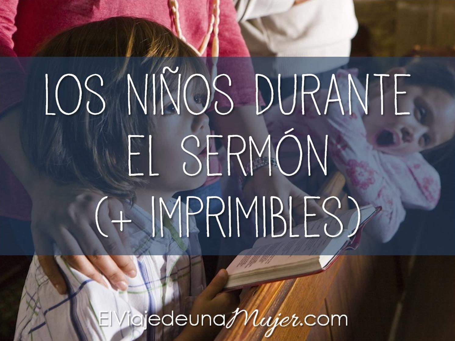 Los niños durante el sermón (+ imprimibles)