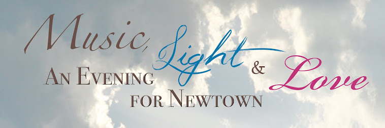 Music, Light &amp; Love: An Evening for Newtown