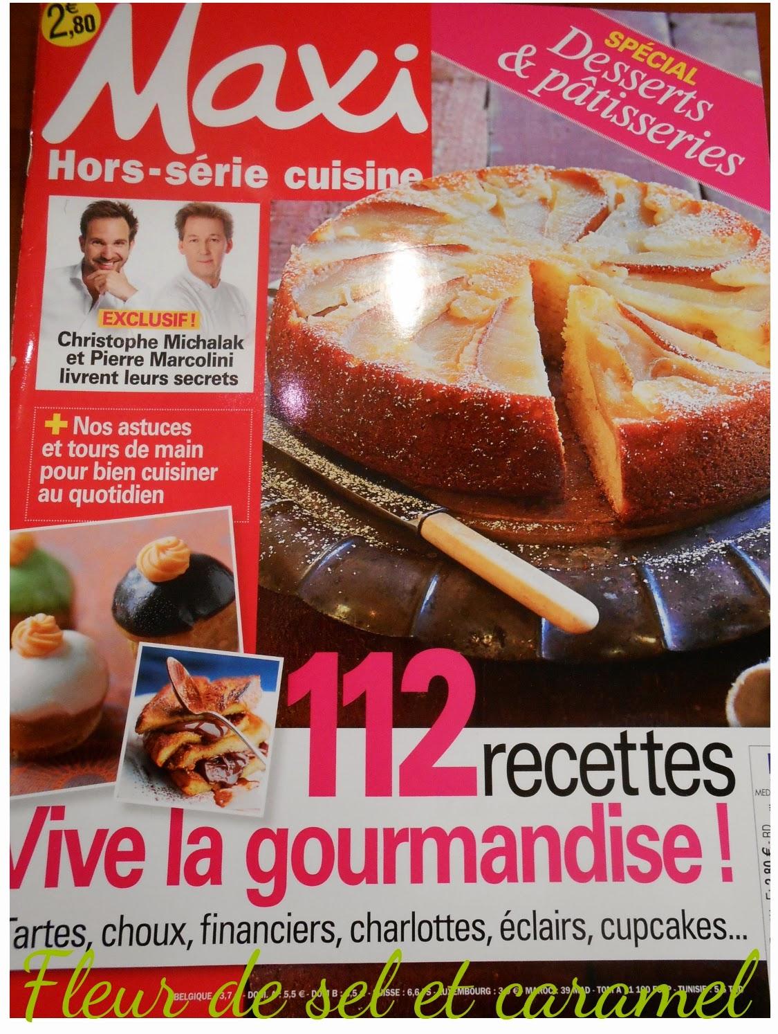 Maxi hors-série cuisine spécial Desserts et pâtisseries