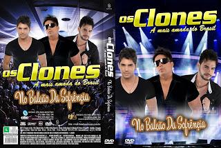 DVD Os Clones – No Balcão Da Sofrência 2015