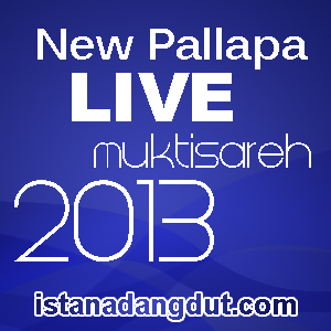 download mp3, iwak peyek, trio macan, new pallapa, new pallapa live muktisareh, dangdut koplo, 2013