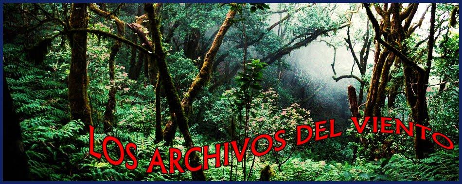 LOS ARCHIVOS DEL VIENTO