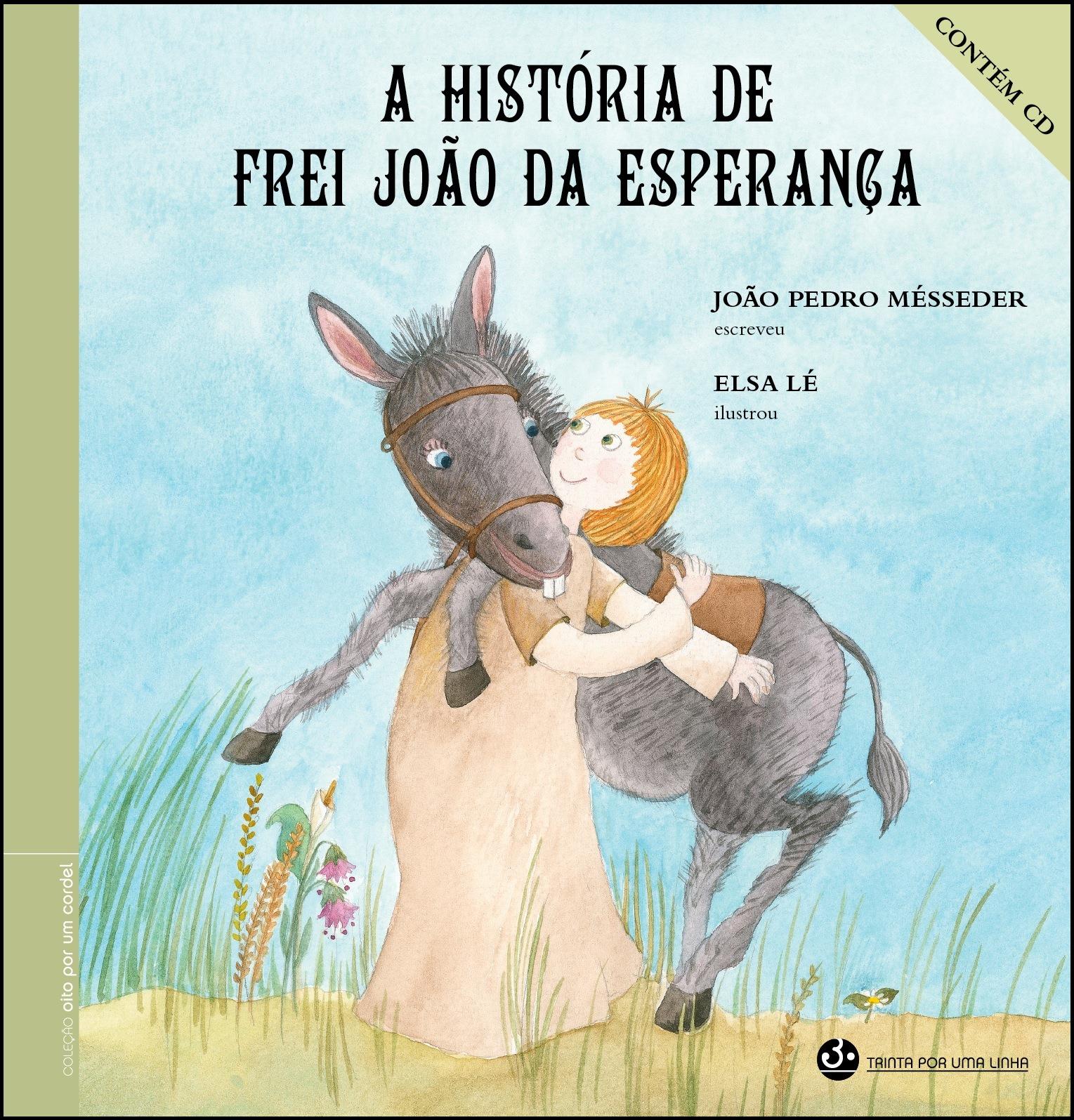 A História de Frei João da Esperança
