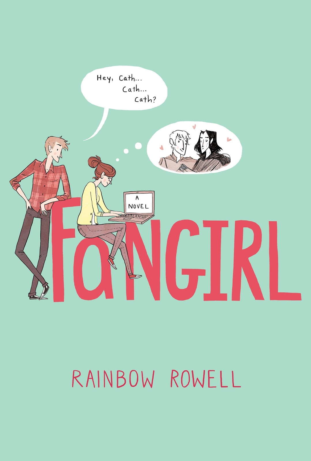 Fangirl by Rainbow Rowell was my favorite contemporary young adult novel of  the year. A college freshman escapes the real world by writing fan fiction,  ...