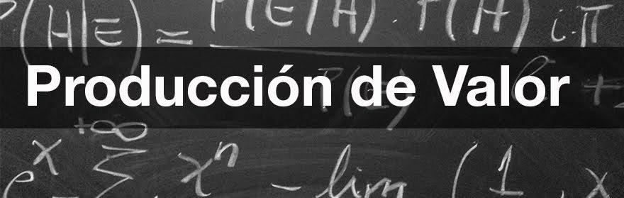 Producción de Valor - Blog de Alejandro Gregori
