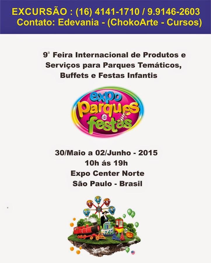 FEIRA EXPO-PARQUE E FESTAS 2015 - p/ Buffet/Parques/Decoradores/Eventos em Geral