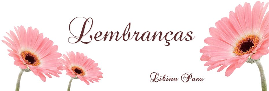 Lembranças - Líbina Paes
