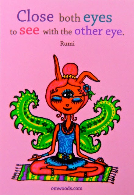 """Close both eyes to see with the other eye."" ~ Rumi Picture cartoon of a woman meditating with eyes closed and third eye open."