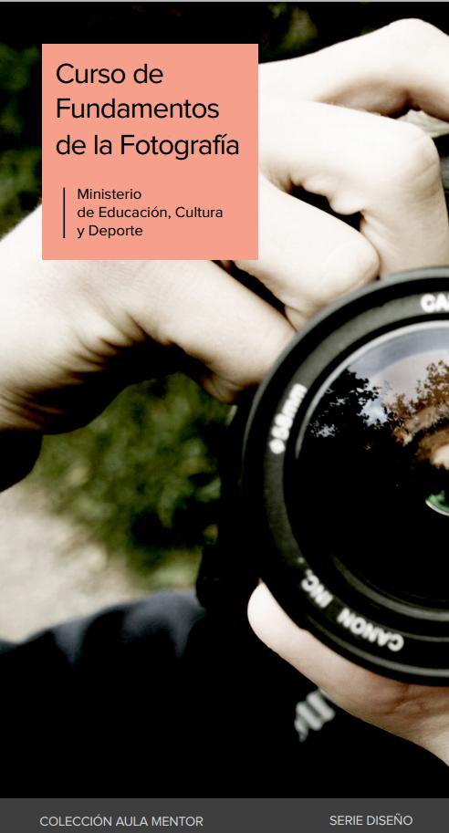 Fundamentos de la fotografía - Aula Mentor