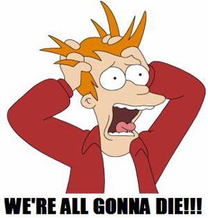 http://2.bp.blogspot.com/-9YwK9fbS-wo/Vq5ATLquKBI/AAAAAAAAOHM/u4R5cpLlV9E/s1600/gonna-die.jpg
