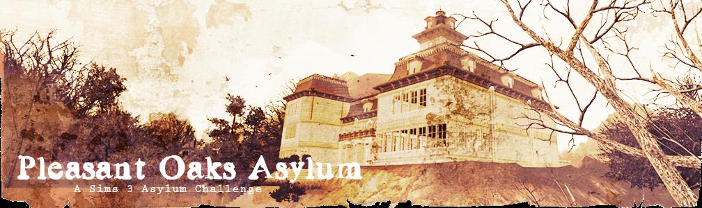Pleasant Oaks Asylum