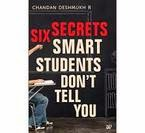 Indiatimes: Buy Six Secrets Smart Students Dont Tell You at Rs.64
