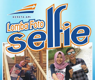 Lomba Foto Selfie Kereta Api