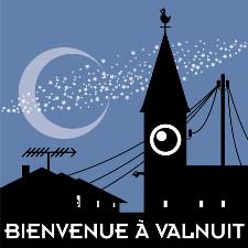 3 minutes pour visiter Valnuit :