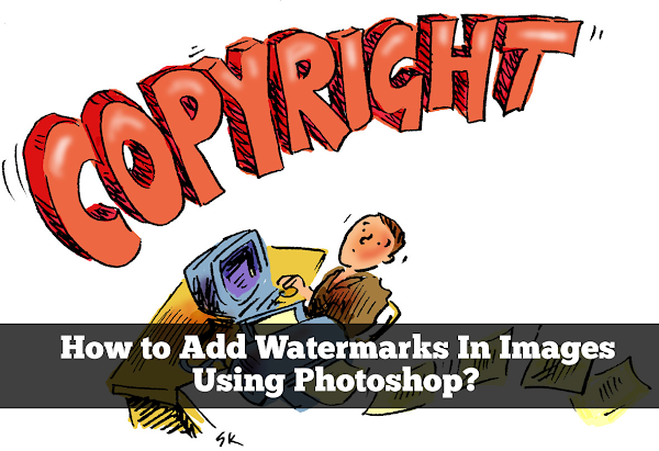 How to Add Watermark In Images Using Photoshop?