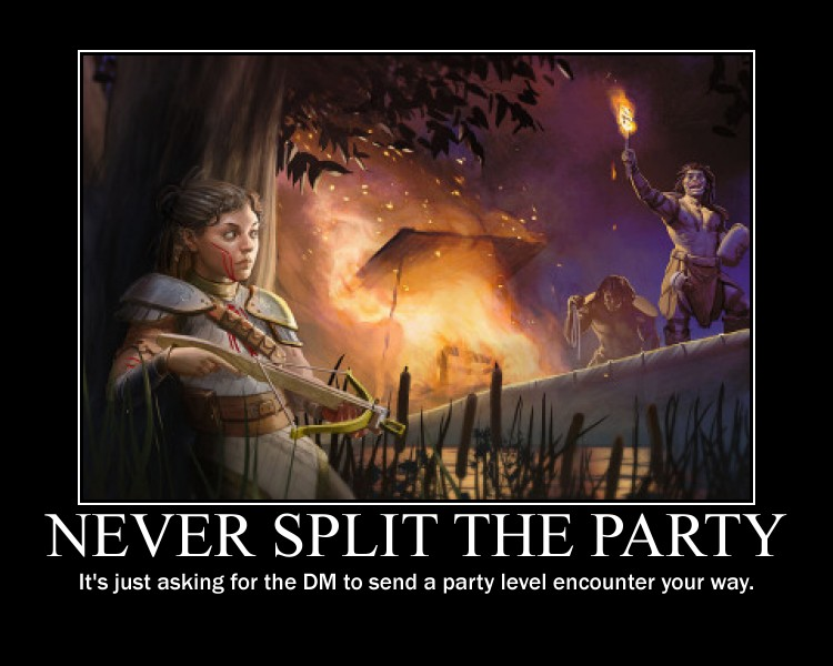 Don't split the party