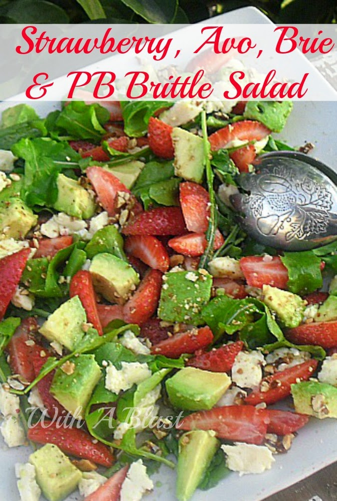 Strawberry Avocado Brie and Peanut Brittle Salad ~ This salad screams Summer ! AND with an unusual, but delicious add of Peanut Brittle #Salad #StrawberrySalad