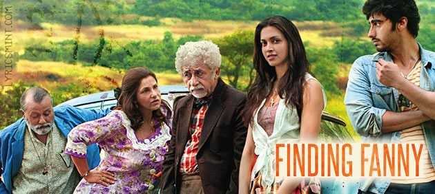 Finding Fanny Songs Lyrics