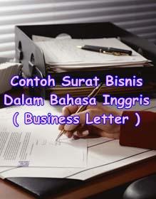 Contoh surat bisnis bahasa inggris - business letter