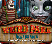 Weird Park: Tonada rota Edición Coleccionista.