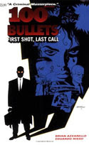 100 Bullets Vol 1: First Shot, Last Call by Brian Azzarello