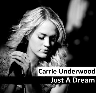 Carrie Underwood - Just A Dream Lyrics