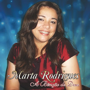 """Capa do Álbum  """"Marta Rodrigues"""" """"A Bênção de Deus"""""""