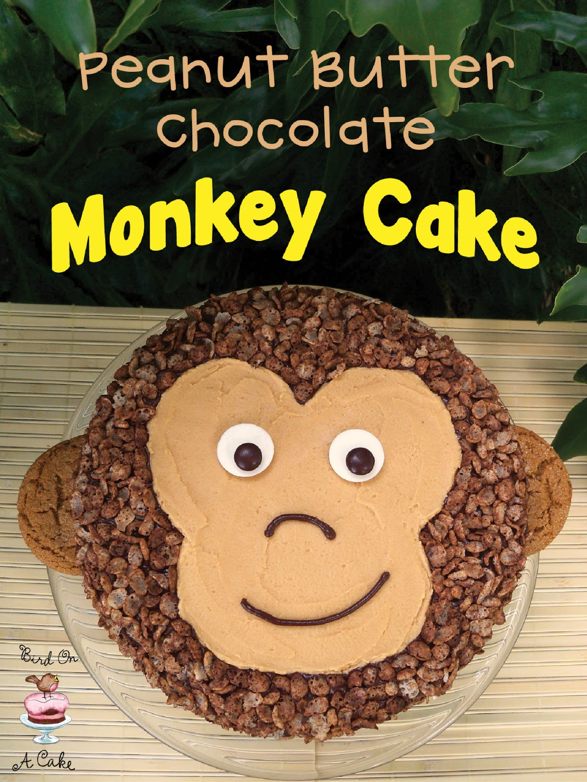 Monkey Cake Design Easy : Bird On A Cake: Peanut Butter Chocolate Monkey Cake