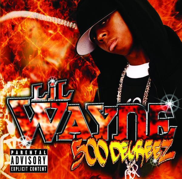 Lil Wayne - 500 Degreez [Album]