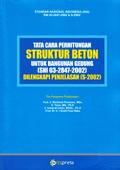 Tata Cara Perhitungan Struktur Beton Untuk Bangunan Gedung [SNI 03-2847-2002] Dilengkapi Penjelasan [S-2002]
