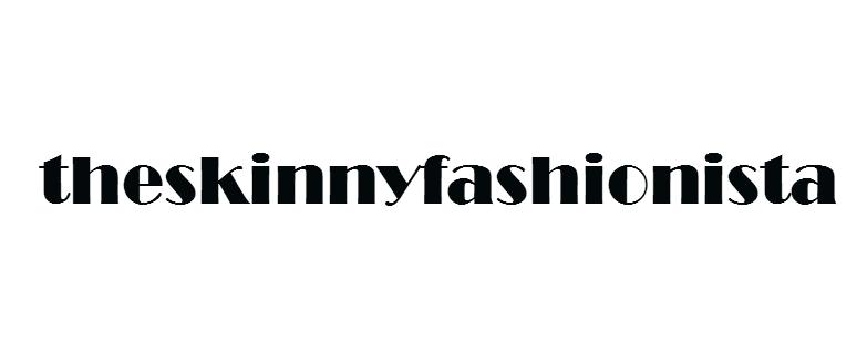 the skinny fashionista