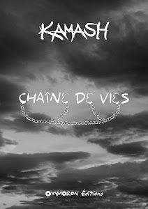 CHAÎNE DE VIES - numérique - KAMASH