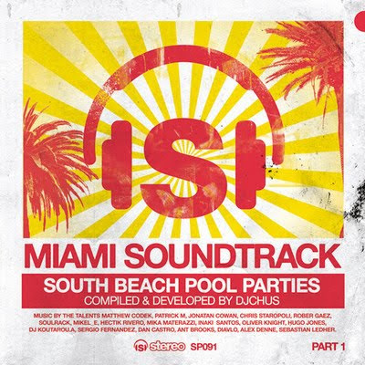 Miami Soundtrack 1 - South Beach Pool Parties
