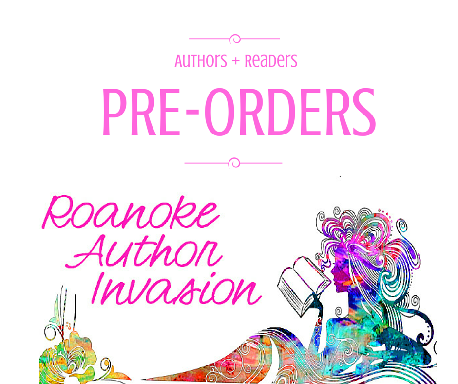 Click here to preorder signed books for April 11 Roanoke Author Invasion