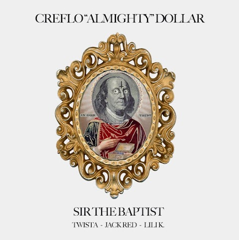 """VIDEO REVIEW: Sir the Baptist - """"(Creflo) Almighty Dollar"""" ft. Twista, Jack Red & Lili K."""