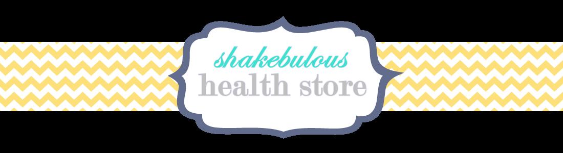 ~Shakebulous Health Store~