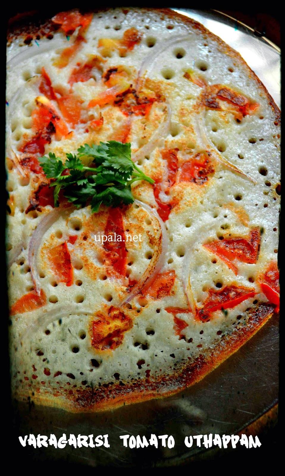 varagarisi tomato uthappam